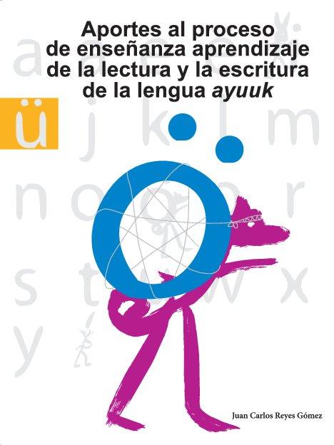 lectura-escritura-lengua-ayuuk.pdf